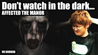 😱 You Scream You Lose - VR Horror game 'AFFECTED: The Manor'😱