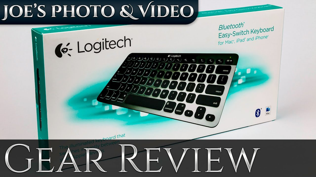 72769995e24 Logitech K811 Bluetooth Keyboard For Mac   Unboxing & Gear Review ...