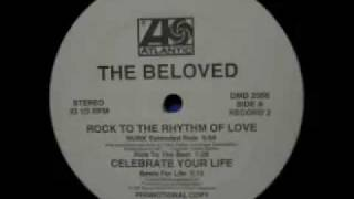 The Beloved - Rock To The Rhythm Of Love (Murk Extended Ride)