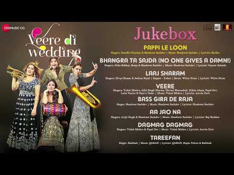 Veere Di Wedding -Full album new ||2018 Full audio Songs