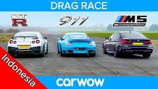 Nissan GT R Vs Porsche 911 Turbo Vs BMW M5 Comp DRAG RACE ROLLING RACE BRAKE TEST Mobil Rp1 8M