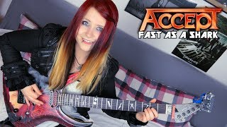 ACCEPT - Fast As A Shark [GUITAR COVER] with SOLO | Jassy J