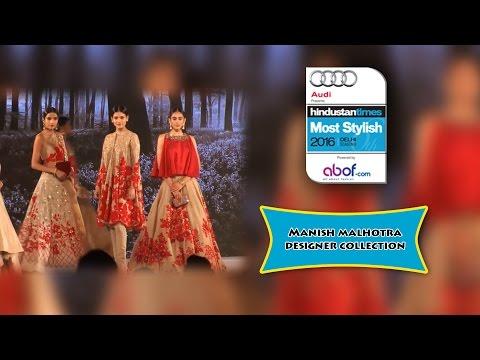 MANISH MALHOTRA DRESS COLLECTION RAMP SHOW ● HT Most Stylish 2016 Delhi