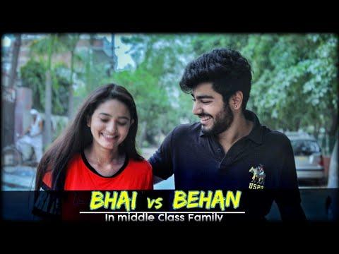 Bhai VS Behan | In Middle Class Family | Awanish Singh