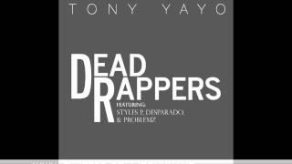 """Tony Yayo - """"Dead Rappers"""" Feat. Styles P, Desparado & Problemz"""