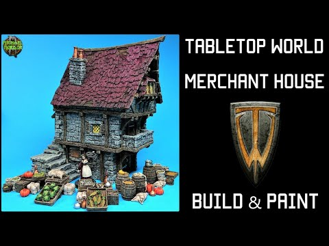 Tabletop World, Merchant house, Build and Paint (HD)