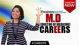 CAREERS IN MD –  Doctor of Medicine,MBBS, Specializations,Top recruiters,Salary Package