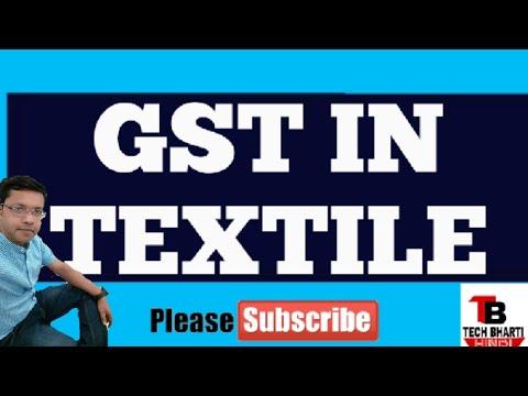 Gst in textile || textile market gst || hindi || tech bharti ||