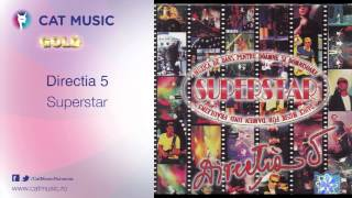 Directia 5 - Superstar