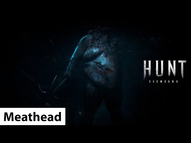 Meatheads | Hunt: Showdown