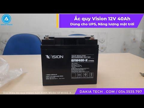 #1 Giới thiệu Ắc quy Vision 12V 40Ah 6FM40E-X - Chuyên tích điện cho UPS, Năng lượng mặt trời