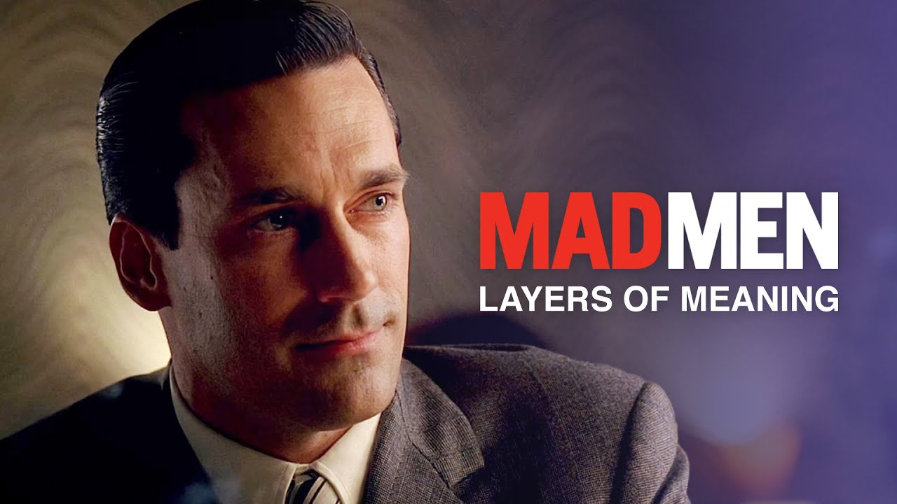 Mad Men — Layers of Meaning - YouTube