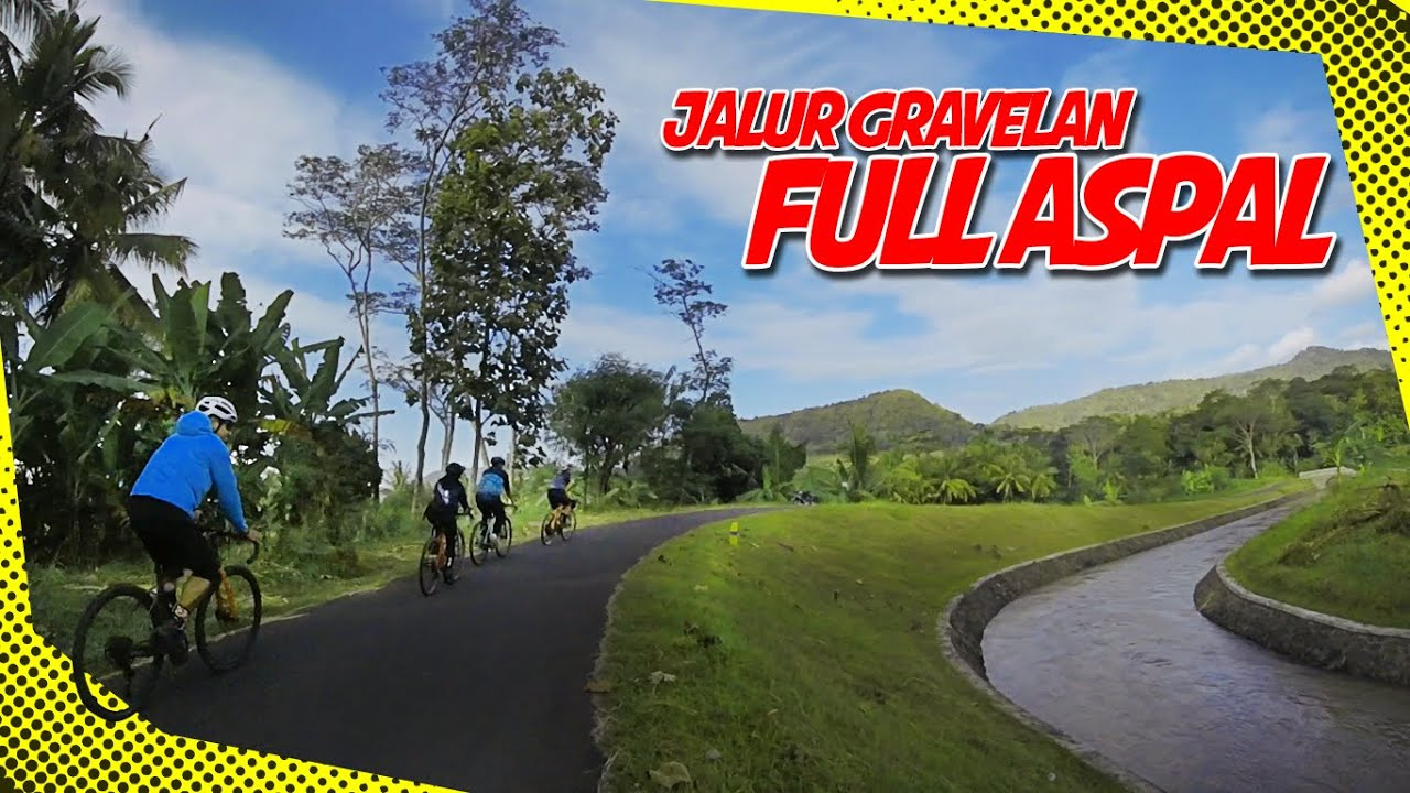 Jalur Sepeda Gravel Memanjakan Mata Rute Sepeda Luna Maya Youtube