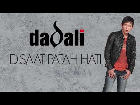 Dadali - Disaat Patah Hati (Official Lyric Video)