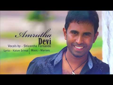 Amritha Devi   vocals by Shivantha fernando