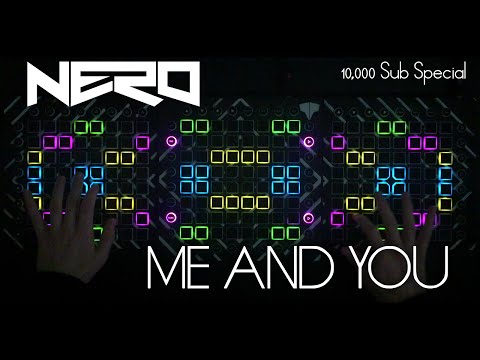 Nero - Me & You // Launchpad Cover