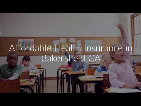 Affordable Health Insurance Bakersfield CA