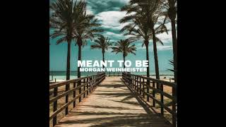 Morgan Weinmeister - Meant to Be (Bebe Rexha Cover)