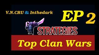 Clash of clans - Top Clan Wars |V.N.CRU & Inthedark|Balloon & lava hound|Town Hall 10| Ep 2 HD