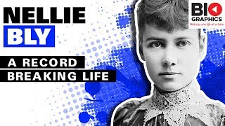 Nellie Bly: A Record Breaking Life