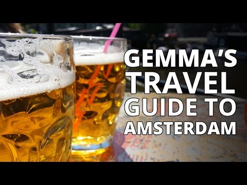 Gemma's Travel Guide to - Amsterdam