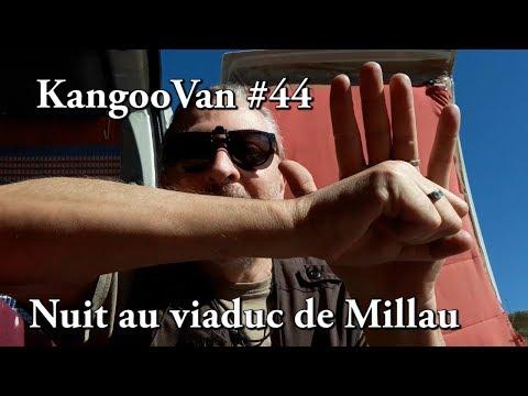 Vlog Kangoovan 44 - Nuit au viaduc de Millau