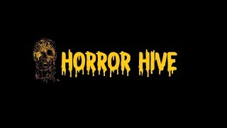 Horror Hive Channel Promo | CreepypastaED