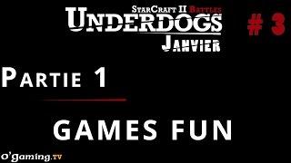 Partie 1 - Episode 3 // UnderDogs de janvier 2015