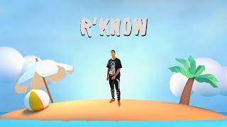 R'Know - MOB (Music Video) Prod. By ThatKidGoran
