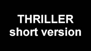 thriller: short version