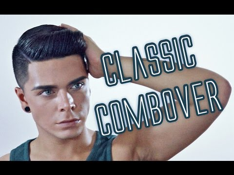 Mens Hairstyle Tutorial Classic Combover Youtube
