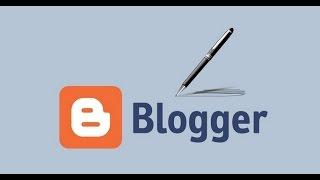 انشاء مدونة بلوجر والتعديل على الاقسام 2017