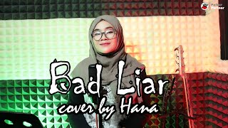 Hana - Imagine Dragons - Bad Liar (acoustic Cover)