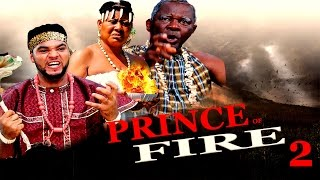 Prince Of Fire Season 2 - 2016 Latest Nigerian Nollywood Movie
