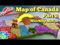 Map of CANADA: Part 2 -- Learn the Canadian Provinces || Play-Doh Puzzle!