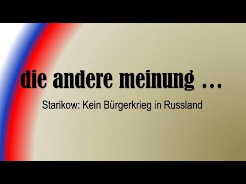 Starikow: Es wird keinen Bürgerkrieg in Russland geben