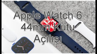 Apple Watch 6 44mm Kutu Açılışı