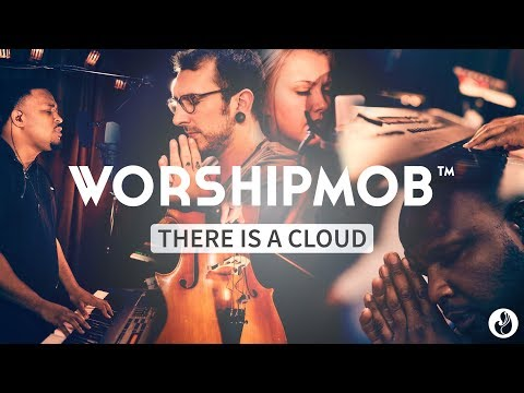 Venture 10: There Is A Cloud - WorshipMob (We Receive Your Rain / Like A Flood)