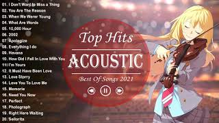 New English Acoustic Love Songs Cover 2021 - Best Sweet Acoustic Love Songs Cover Of Popular Songs