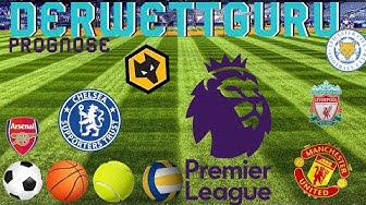 Premier League Prognose Spieltag 25 Saison 2019/2020