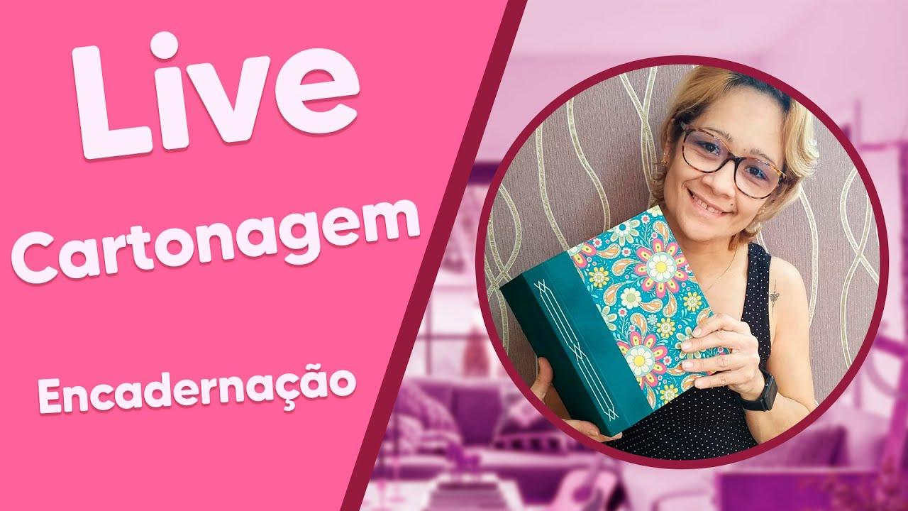 Download LIVE de Cartonagem com Elizandra Sobral - Encadernação