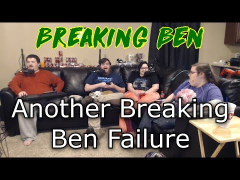 Breaking Ben - Another Breaking Ben Failure (Actual Video Title)
