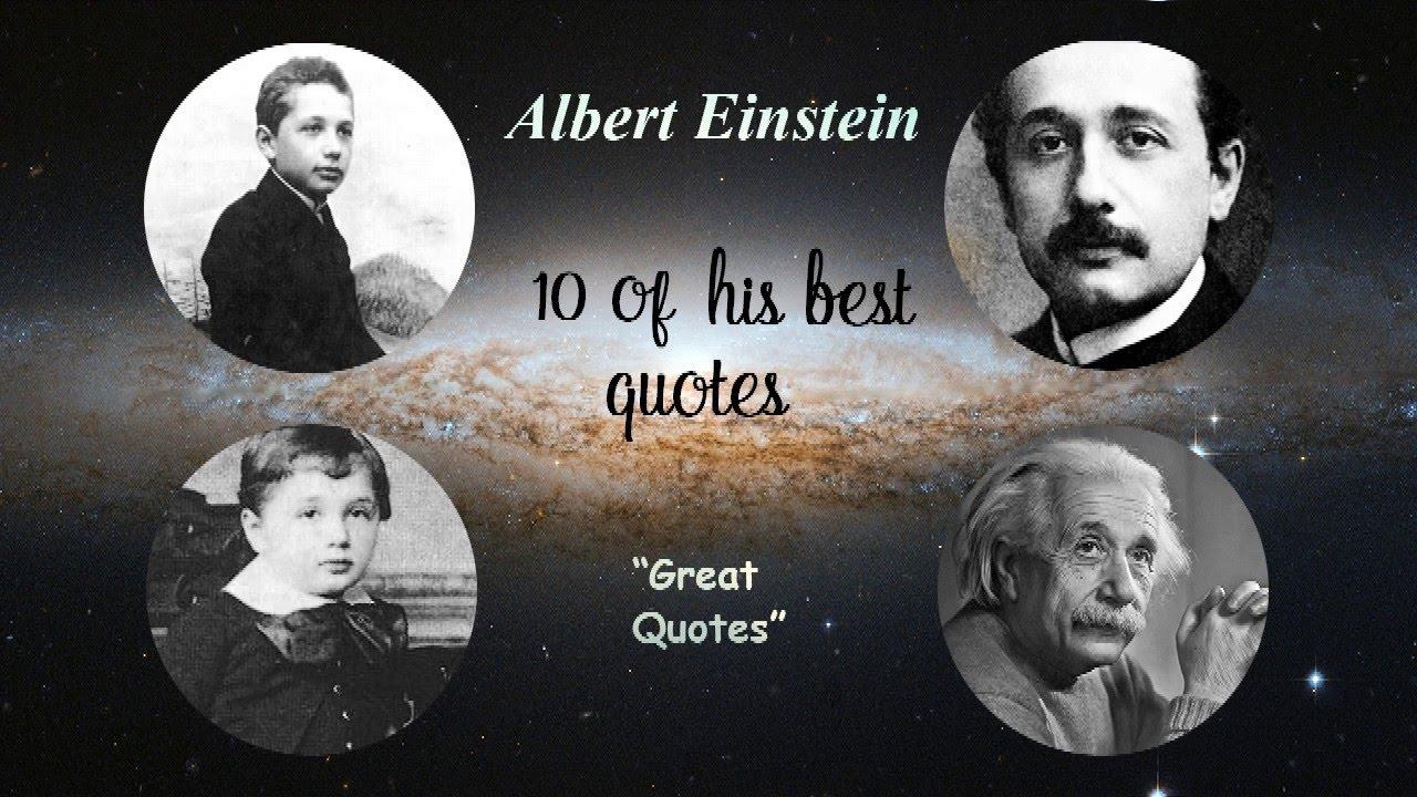 Top 10 Albert Einstein Quotes Youtube