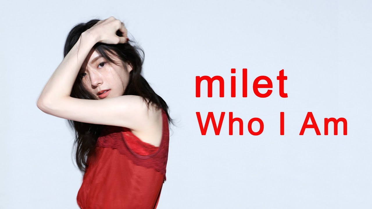 milet「Who I Am」 teaser (TVドラマ『七人の秘書』主題歌・11/12先行配信!)