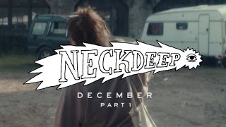 Neck Deep - December (ft. Chris Carrabba) -
