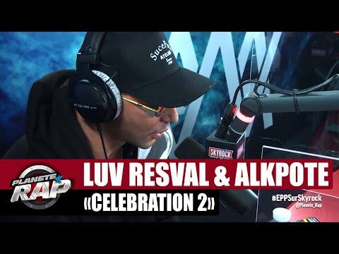 Youtube: Luv Resval & Alkpote«Célébration 2» #PlanèteRap