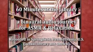 Relaxing Sounds - 60 minutes of Library Ambiance - Binaural field recording