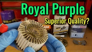 Royal Purple filter Cut Open!  vs FRAM vs WIX vs BOSCH