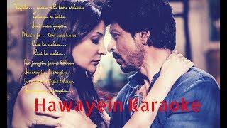 Hawayein Karaoke | jab Harry Met Sejal |Shah Rukh Khan | Arijit Singh |Pritam|Hawayein karaoke