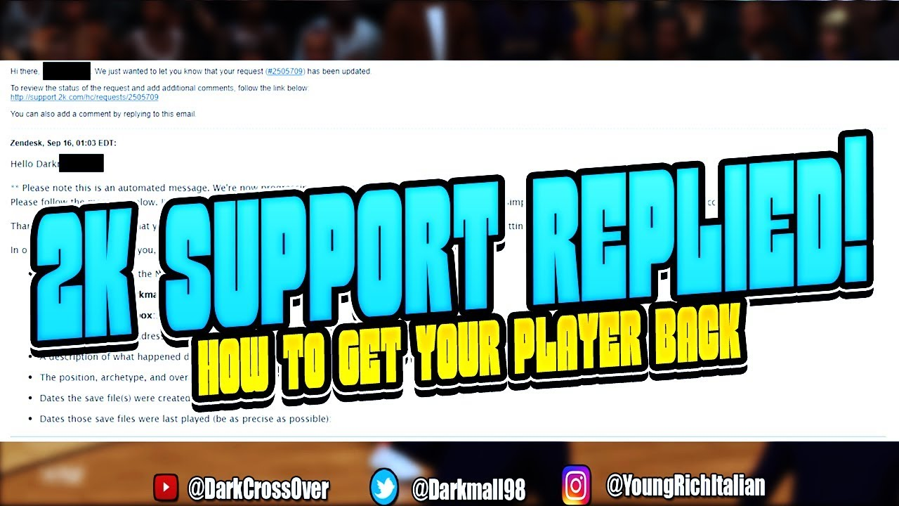 2K SUPPORT MESSAGED ME BACK! THE STEPS YOU NEED TO TAKE TO GET YOUR NBA  2k18 PLAYER BACK!